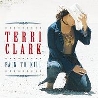 Terri Clark – Pain To Kill
