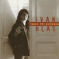 Ivan Hlas – Tanec při svíčkách