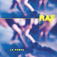 Raf – La prova