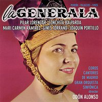 Pilar Lorengar, Coros Cantores De Madrid – La Generala