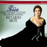 Riccardo Muti, Carol Vaness, Giuseppe Giacomini, Giorgio Zancanaro – Puccini: Tosca