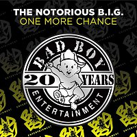 Notorious B.I.G. – One More Chance