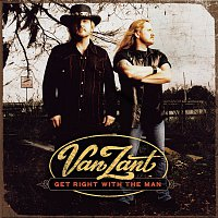 Van Zant – Get Right With The Man