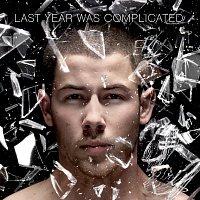 Nick Jonas – Last Year Was Complicated