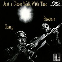 Sonny Terry, Brownie McGhee – Just A Closer Walk With Thee