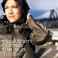 Elisa – Then Comes the Sun