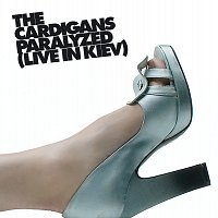 The Cardigans – Paralyzed