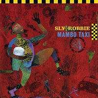 Sly & Robbie – Mambo Taxi