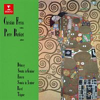 Christian Ferras & Pierre Barbizet – Debussy & Enescu: Violin Sonatas - Ravel: Tzigane