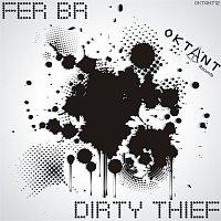 Fer BR – Dirty Thief