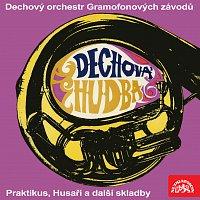 Dechový orchestr Gramofonových závodů – Praktikus, Husaři a další skladby