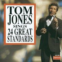 Tom Jones Sings 24 Great Standards