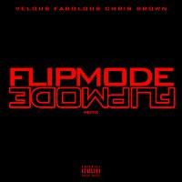 Fabolous, Velous, Chris Brown – Flipmode