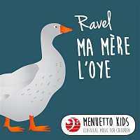 Various Artists.. – Ravel: Ma mere l'Oye (Menuetto Kids - Classical Music for Children)