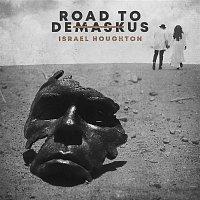 Israel Houghton – Road to DeMaskUs