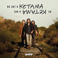 Ketama – De Akí A Ketama [Edición Especial Remasterizada 2019]