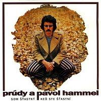 Pavol Hammel & Prúdy – Som stastný ked ste stasní