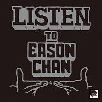 Eason Chan – Listen to Eason Chan [Remastered 2019]