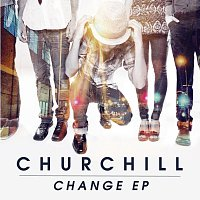Churchill – Change EP