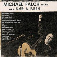 Michael Falch – Michael Falch Solo Live [Vol. 2 Naer & Fjern]