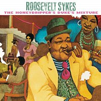 Roosevelt Sykes – The Honeydripper's Duke's Mixture