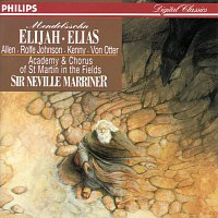 Yvonne Kenny, Anne Sofie von Otter, Anthony Rolfe Johnson, Sir Thomas Allen – Mendelssohn: Elijah