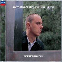 Matthias Goerne, Eric Schneider – Schumann: Lieder