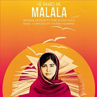 Thomas Newman – He Named Me Malala (Original Motion Picture Soundtrack)