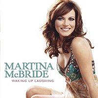 Martina McBride – Waking Up Laughing