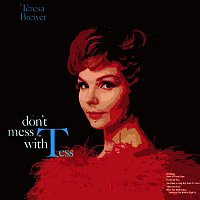 Teresa Brewer – Don't Mess With Tess