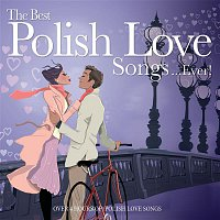 The Best Polish Love Songs....Ever ! – The Best Polish Love Songs....Ever !
