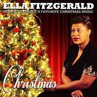 Ella Fitzgerald – Christmas - Ella Fitzgerald Sings Everybody's Favorite Christmas Music (Remastered)