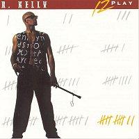R. Kelly – 12 Play