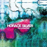 Horace Silver – The Preacher