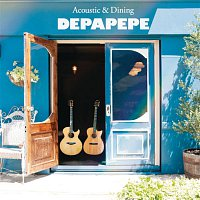 DEPAPEPE – Acoustic & Dining