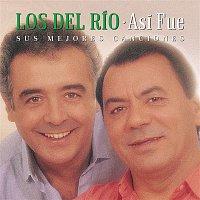 Los Del Rio – Así Fue: Mis Mejores Canciones