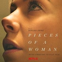 Howard Shore – Pieces Of A Woman [Music From The Netflix Film]