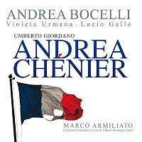 Andrea Bocelli, Violeta Urmana, Lucio Gallo, Marco Armiliato – Giordano: Andrea Chénier