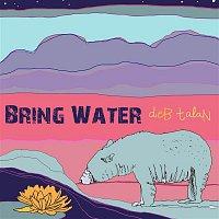 Deb Talan – Bring Water