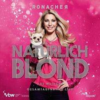 """""""Naturlich Blond"""" 2013 Wien Cast – Naturlich Blond - Gesamtaufnahme Live"""