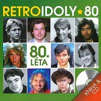 Různí interpreti – Retro idoly 80. léta