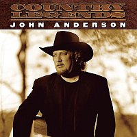 John Anderson – Country Legends