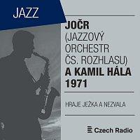 JJazzový orchestr Čs. rozhlasu, Kamil Hála – JOČR a Kamil Hála (1971)
