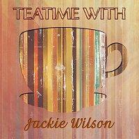 Jackie Wilson – Teatime With