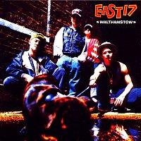 East 17 – Walthamstow