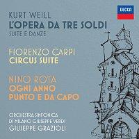 Giuseppe Grazioli, Orchestra Sinfonica di Milano Giuseppe Verdi – Kurt Weill: L'opera da tre soldi / Fiorenzo Carpi: Circus Suite / Nino Rota: Ogni anno punto e da capo