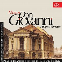 Pražský komorní orchestr, Libor Pešek – Mozart: Don Giovanni. Opera o 2 dějstvích (pražská verze)