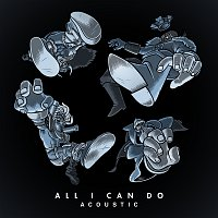 Bad Royale, Silver – All I Can Do [Acoustic]