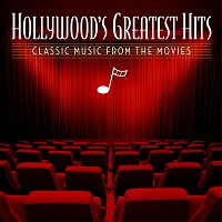 Různí interpreti – Hollywood's Greatest Hits: Classic Music From The Movies