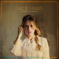 Lucie Silvas – Letters To Ghosts